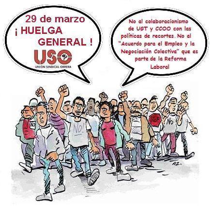 Huelga General contra la Reforma Laboral, las Políticas de Recortes