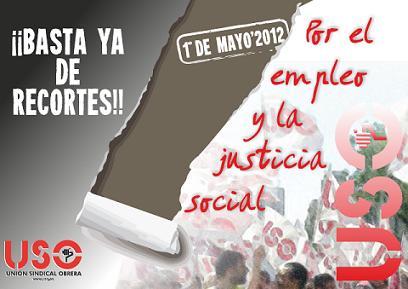 1º Mayo: ¡¡¡ Basta ya de Recortes !!!